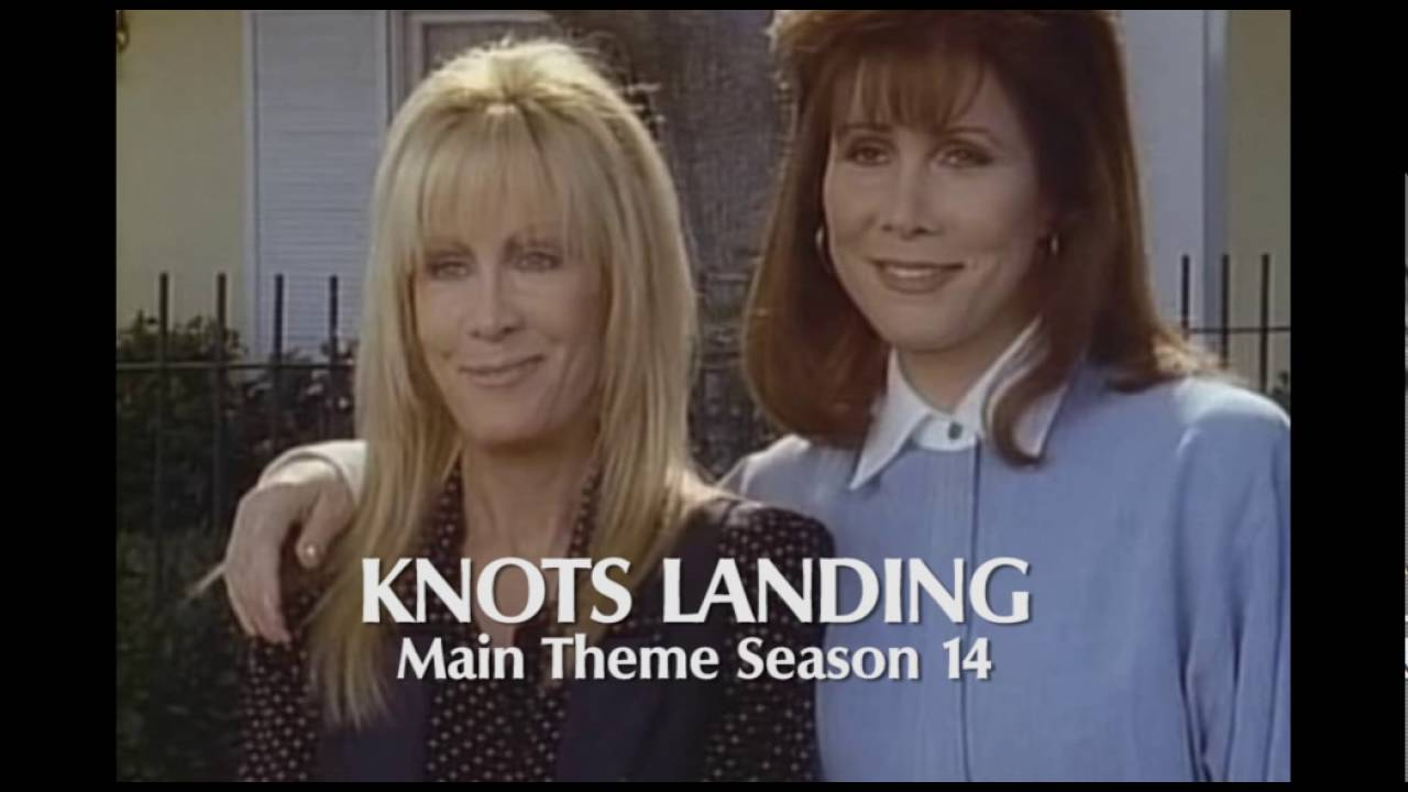 Theme song to knots landing